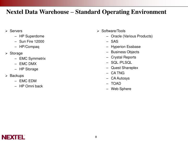 Nextel Data Warehouse – Standard Operating Environment
