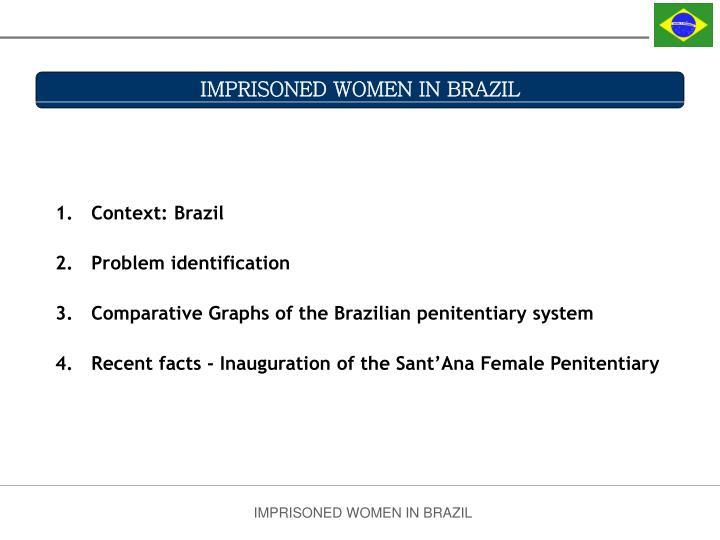 IMPRISONED WOMEN IN BRAZIL