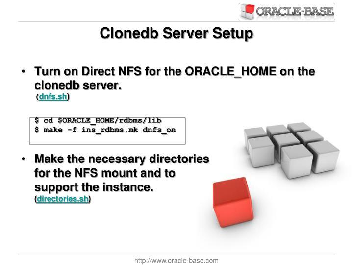 Clonedb Server Setup