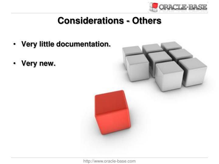 Considerations - Others