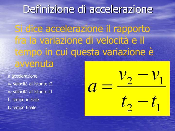 Definizione di accelerazione