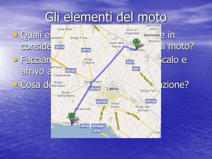 Gli elementi del moto
