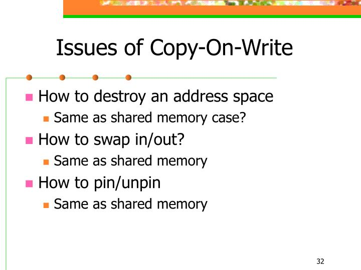 Issues of Copy-On-Write