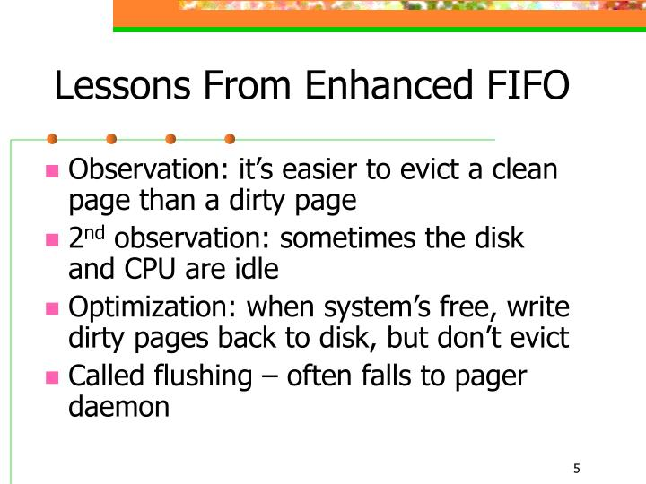 Lessons From Enhanced FIFO