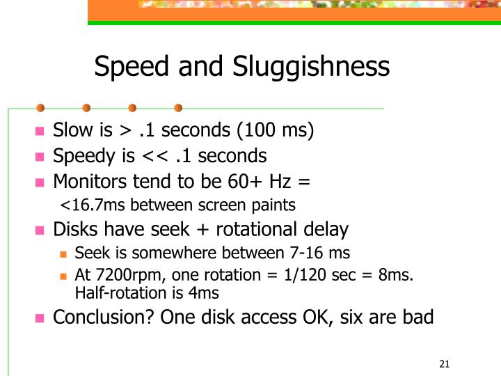 Speed and Sluggishness