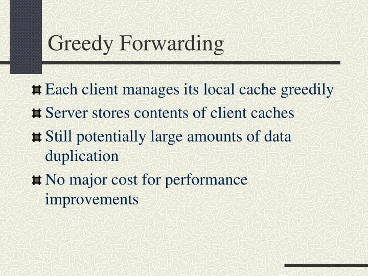 Greedy Forwarding