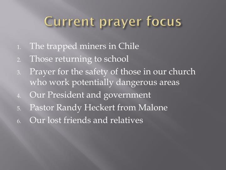 current prayer focus