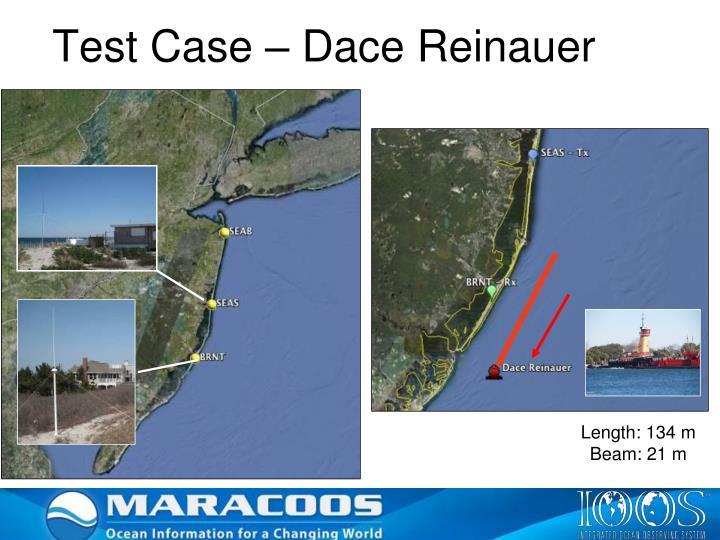 Test Case – Dace Reinauer