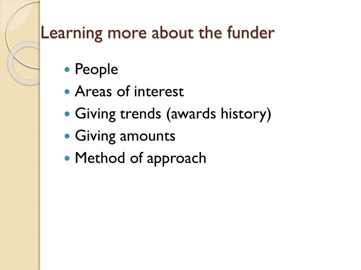 Learning more about the funder