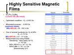 highly sensitive magnetic films