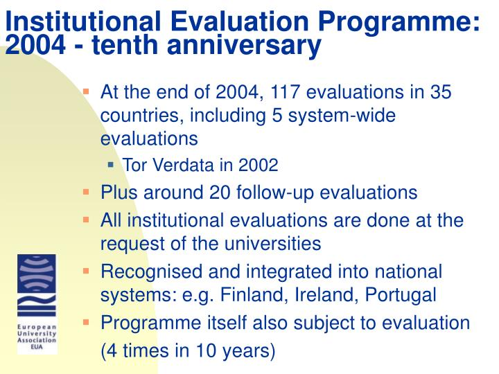 Institutional Evaluation Programme: 2004 - tenth anniversary