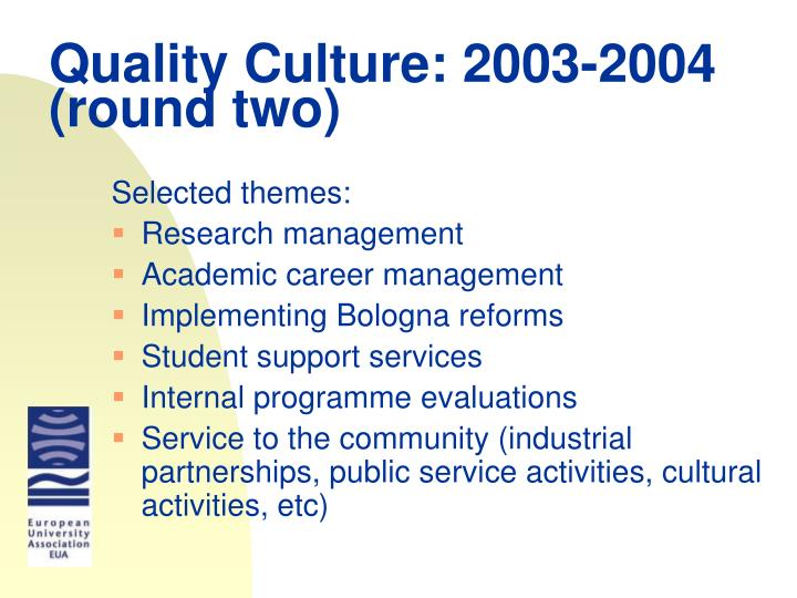 Quality Culture: 2003-2004 (round two)
