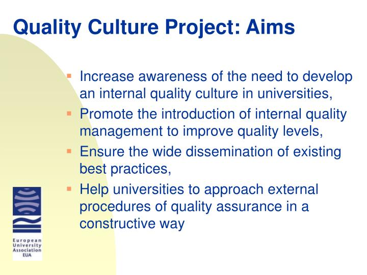 Quality Culture Project: Aims