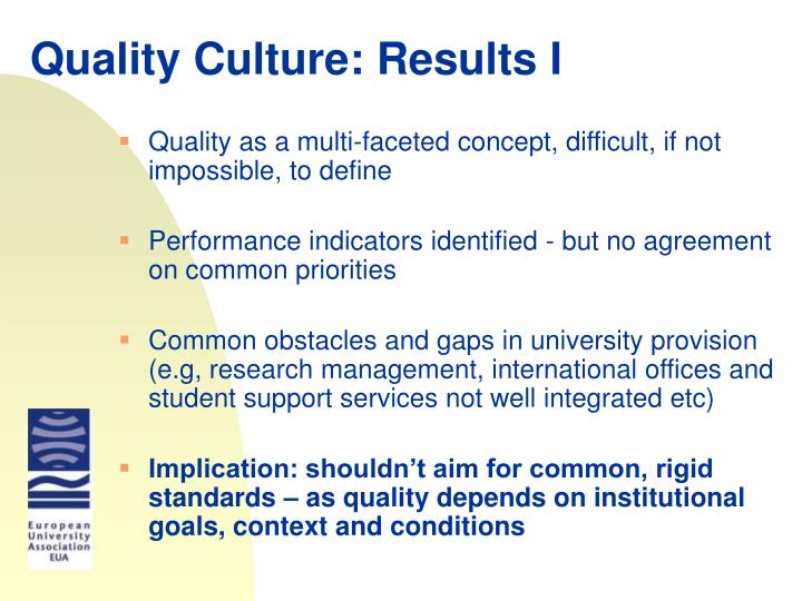 Quality Culture: Results I