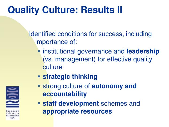 Quality Culture: Results II