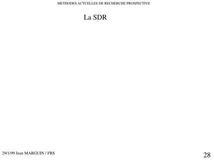 La SDR