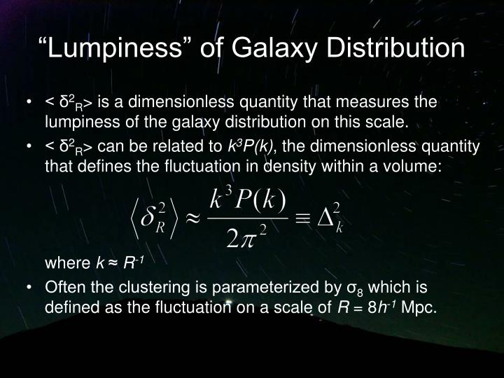 """Lumpiness"" of Galaxy Distribution"