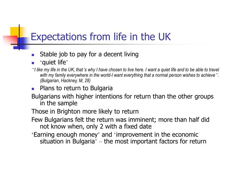 Expectations from life in the UK