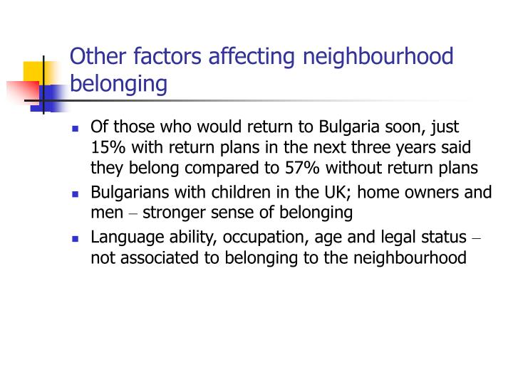 Other factors affecting neighbourhood belonging