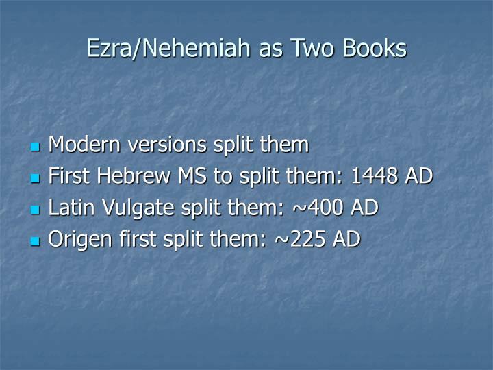 Ezra/Nehemiah as Two Books