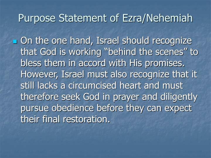 Purpose Statement of Ezra/Nehemiah