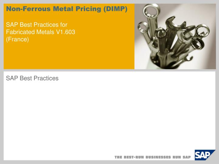 Non ferrous metal pricing dimp sap best practices for fabricated metals v1 603 france