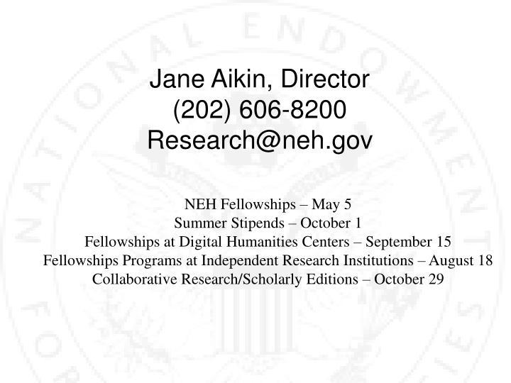 Jane Aikin, Director