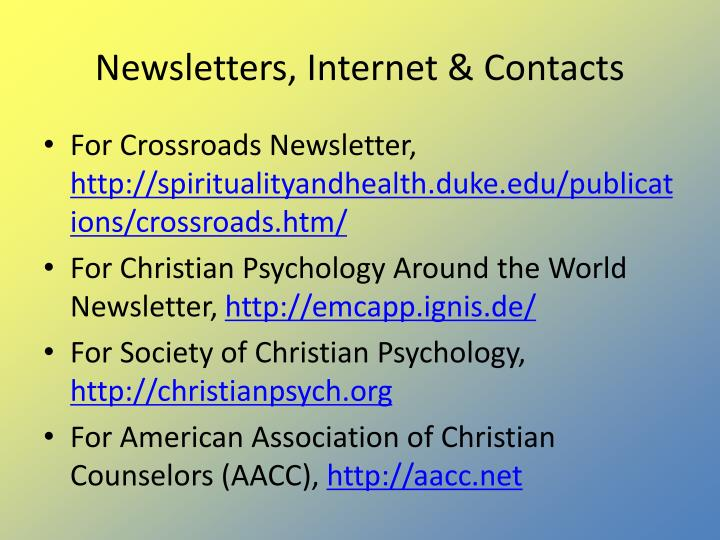 Newsletters, Internet & Contacts