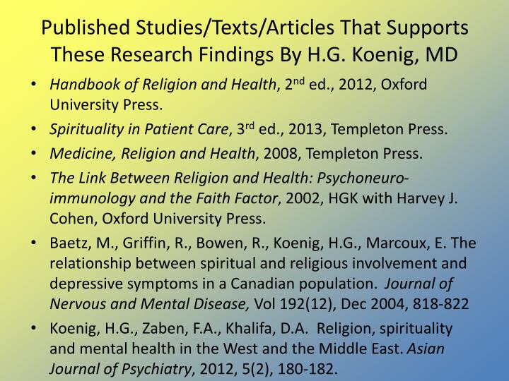 Published Studies/Texts/Articles That Supports These Research Findings By H.G. Koenig, MD