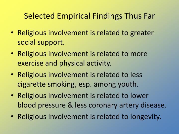 Selected Empirical Findings Thus Far