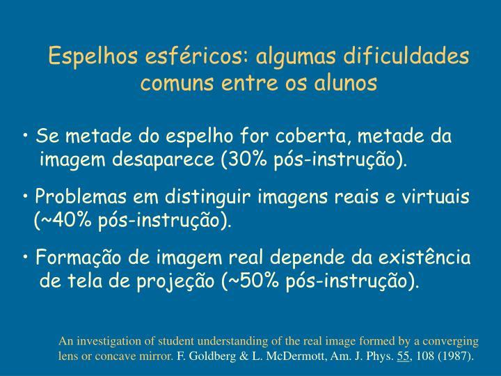 Espelhos esféricos: algumas dificuldades comuns entre os alunos