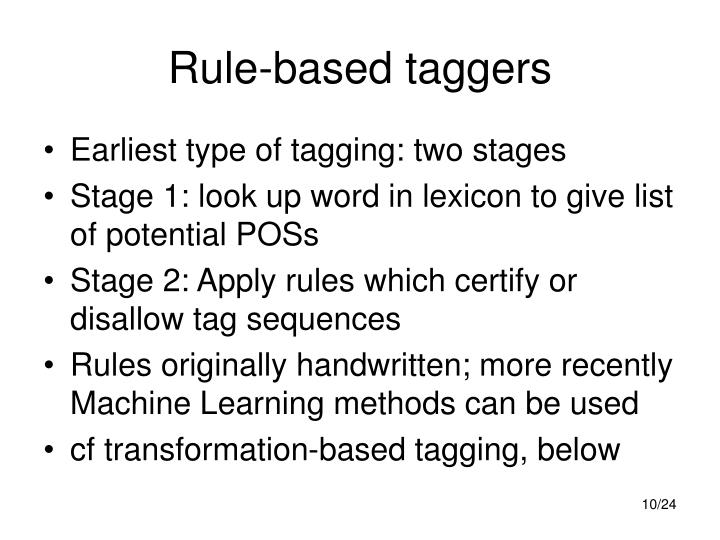 Rule-based taggers