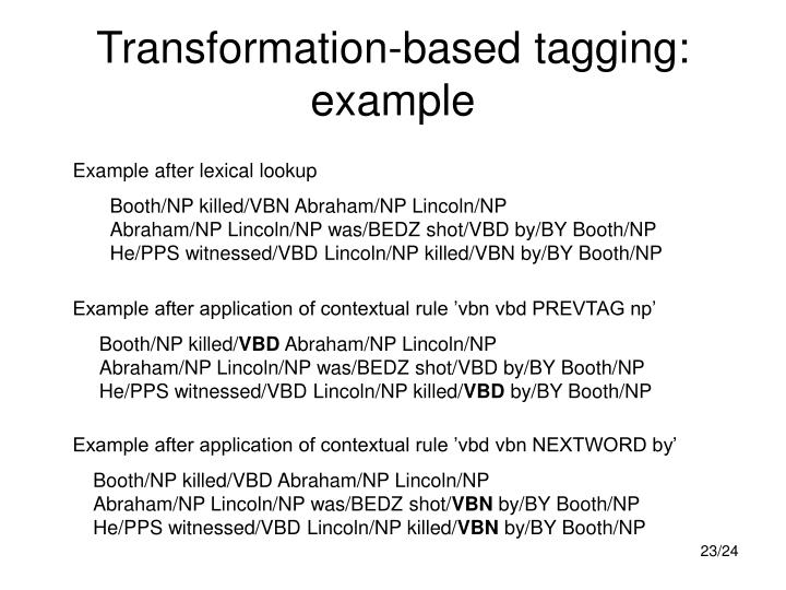 Transformation-based tagging: example