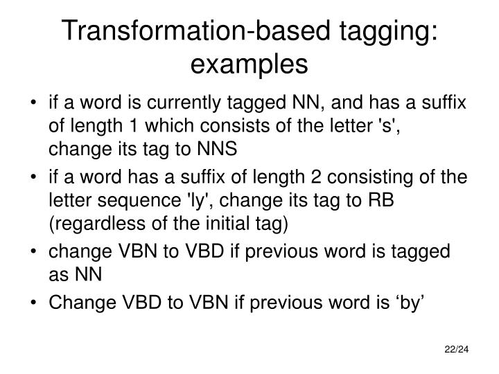 Transformation-based tagging: examples
