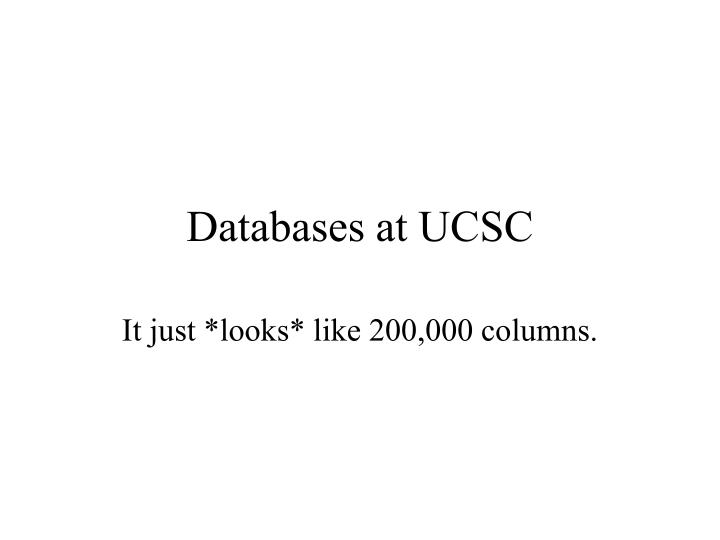 databases at ucsc