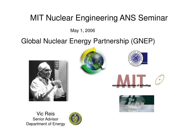 MIT Nuclear Engineering ANS Seminar