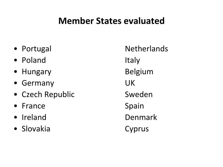 Member States evaluated