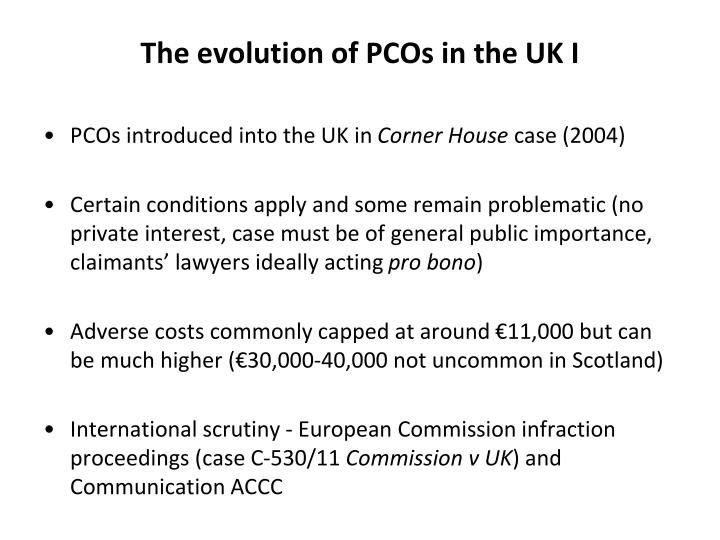 The evolution of PCOs in the UK I