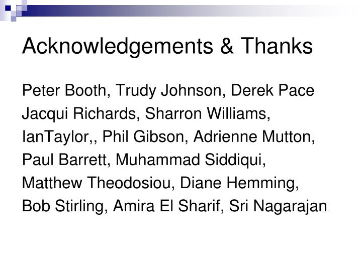 Acknowledgements & Thanks