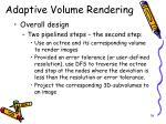 adaptive volume rendering3