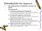 introduction our approach