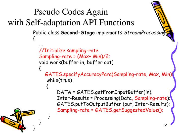 Pseudo Codes Again
