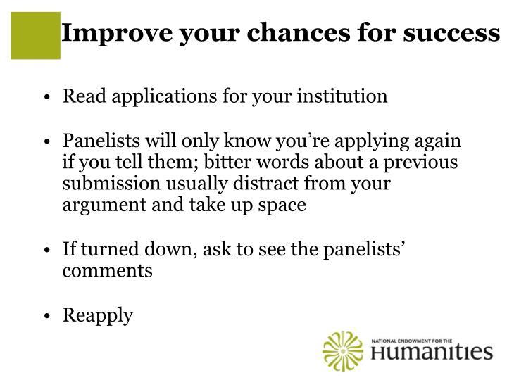 Improve your chances for success