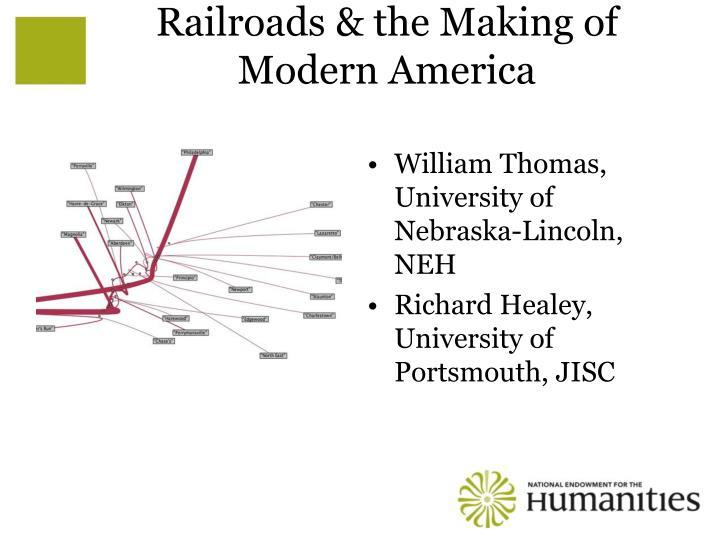 Railroads & the Making of Modern America