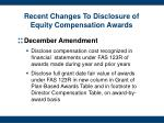 recent changes to disclosure of equity compensation awards2