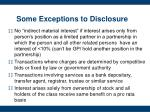 some exceptions to disclosure1