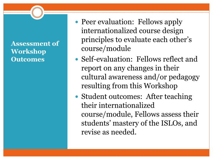 Peer evaluation:  Fellows apply internationalized course design principles to evaluate each other's course/module