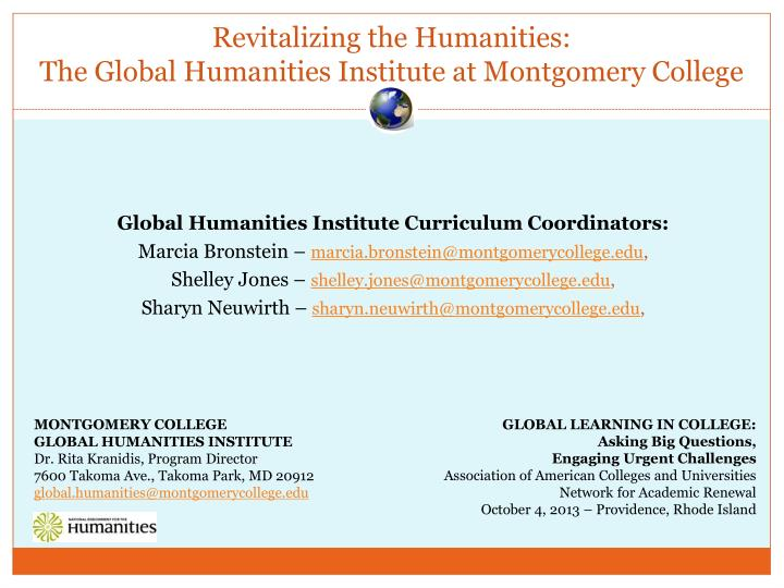 Revitalizing the humanities the global humanities institute at montgomery college