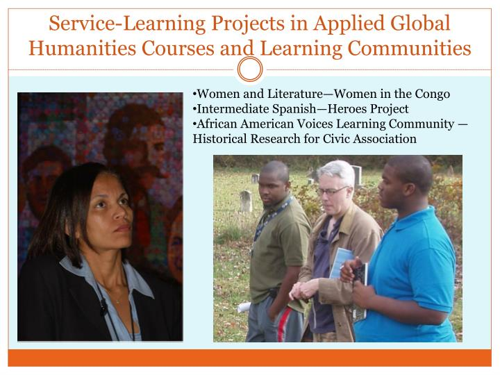 Service-Learning Projects in Applied Global Humanities Courses and Learning Communities
