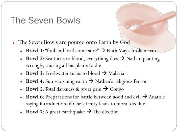 The Seven Bowls